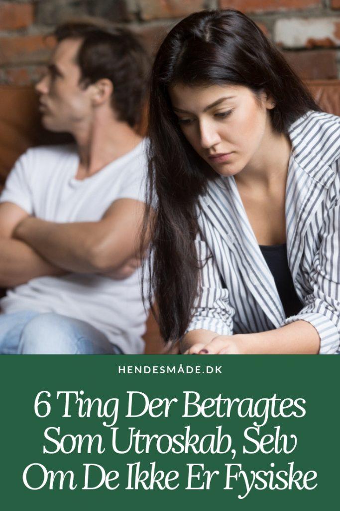 6 Ting Der Betragtes Som Utroskab, Selv Om De Ikke Er Fysiske