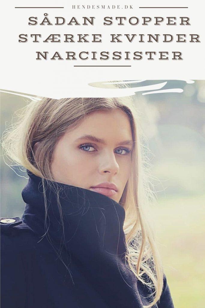Sådan Stopper Stærke Kvinder Narcissister
